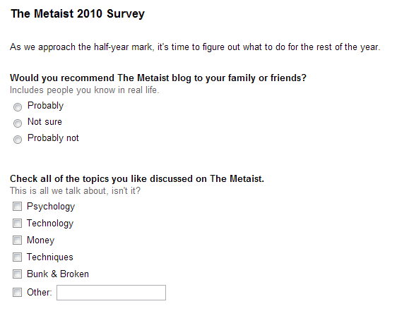 Take The Metaist 2010 Survey! [Closed]